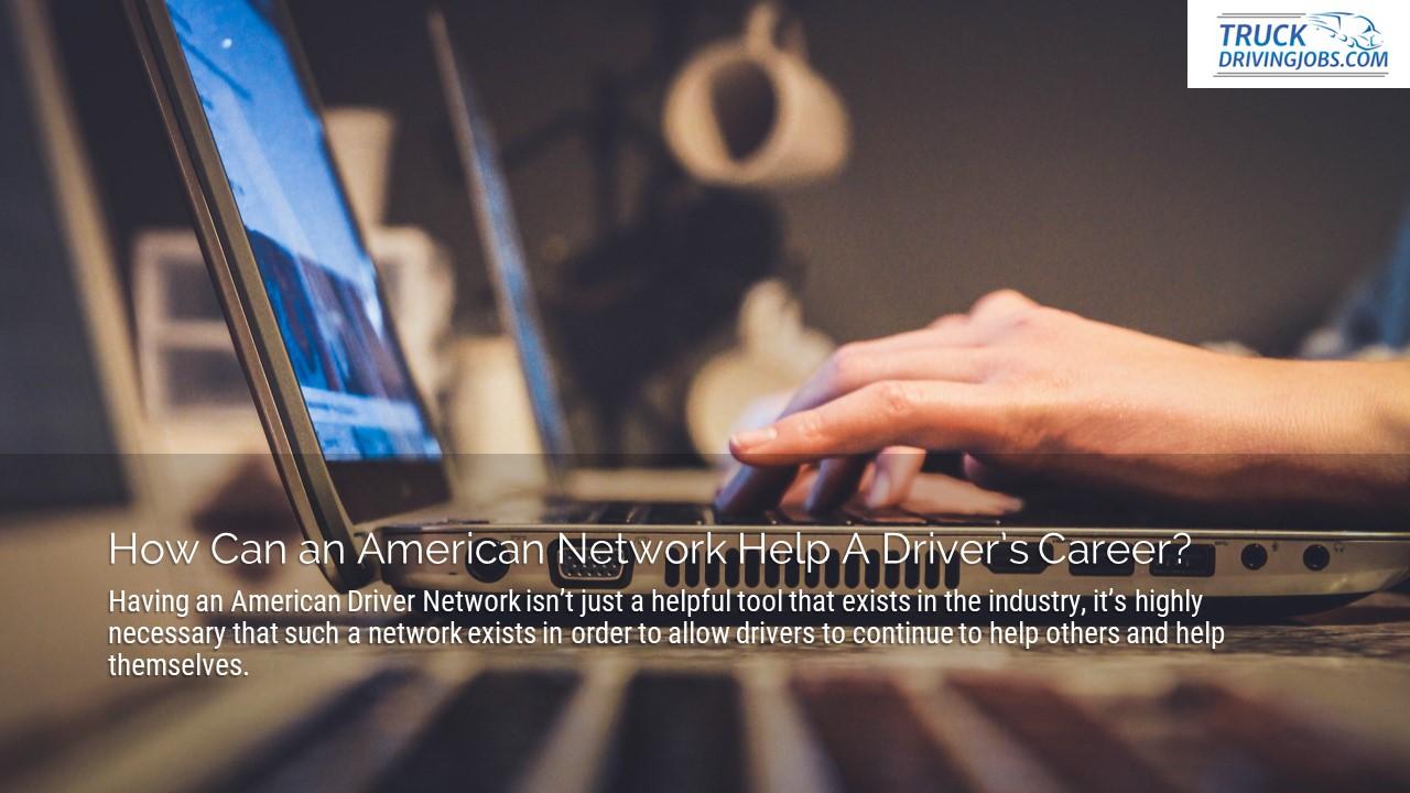 American-Driver-Network-Truck-Driving-Jobs-Slide5