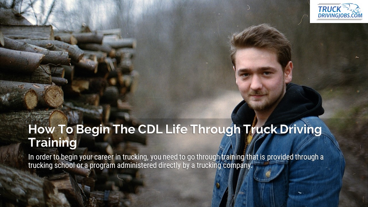 CDLLife truck driver job start training