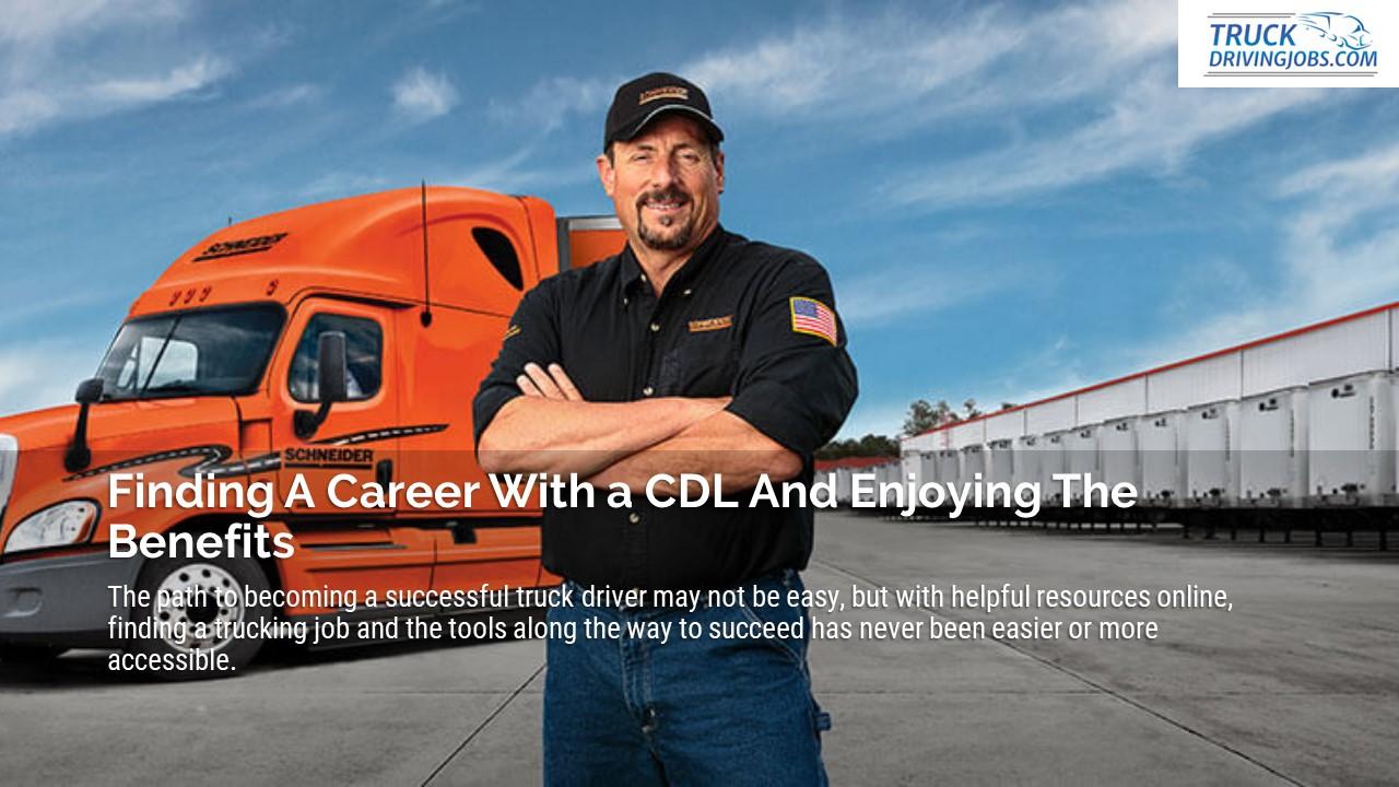CDLLife truck driver job enjoy the benefits