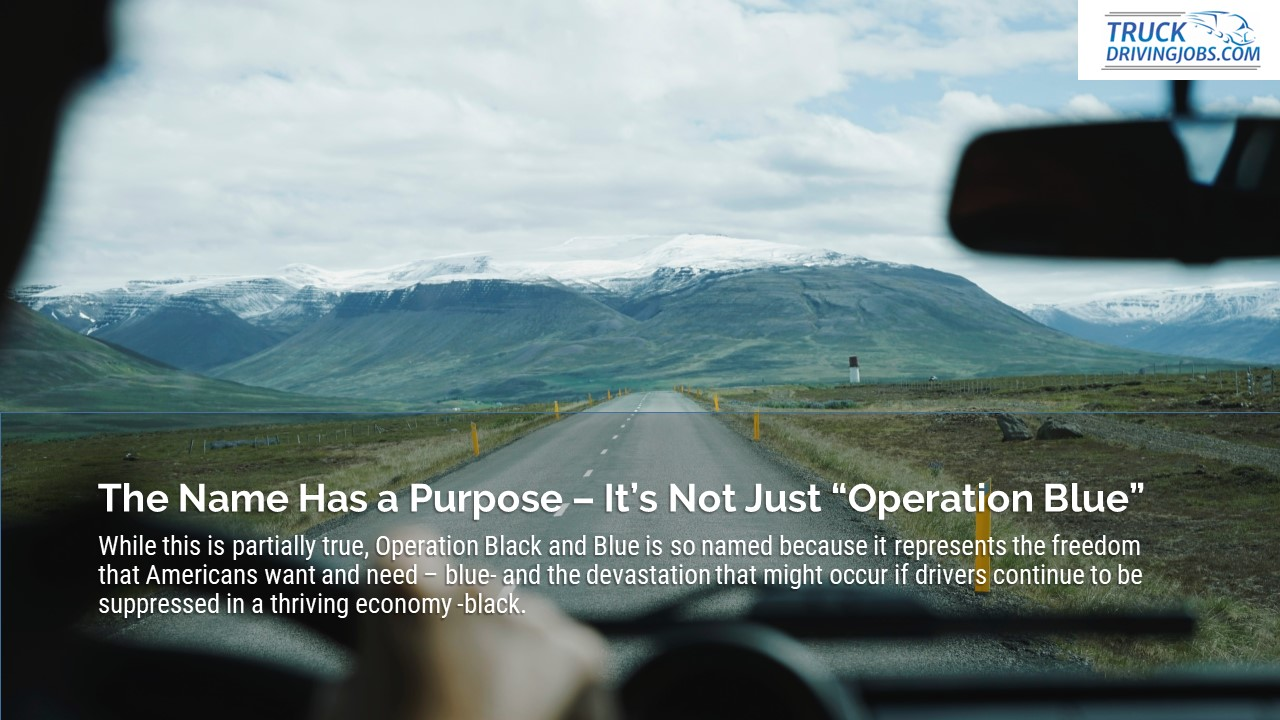Operation Black And Blue Truck TruckDrivingJobs.com Slide7