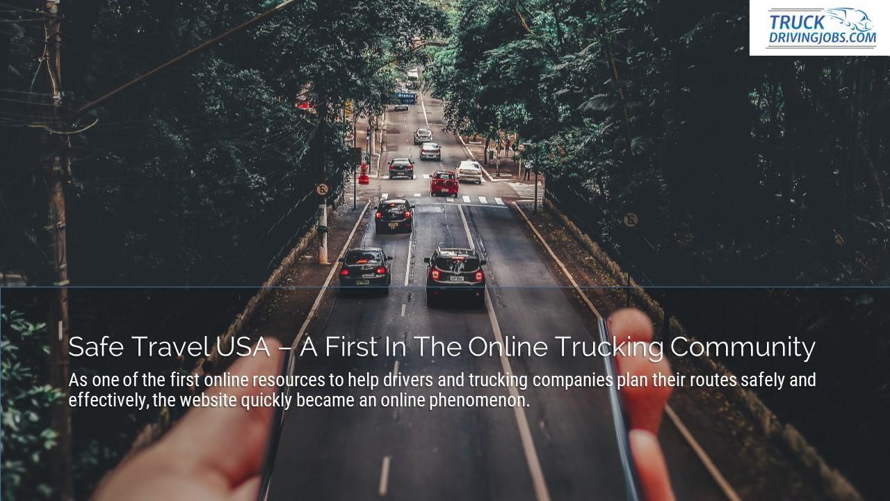 Safe Travel USA Truckers TruckDrivingJobs.com Slide1